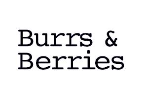 Burrs & Berries
