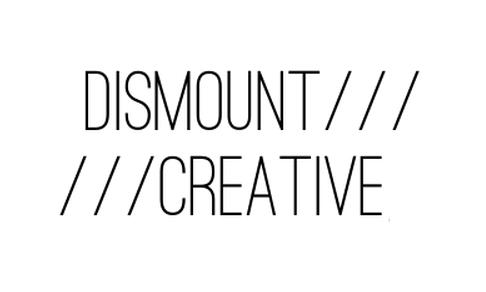 Dismount Creative